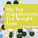 My Top Supplements for Weight Loss