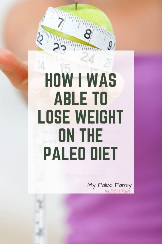 How I Was Able to Lose Weight on the Paleo Diet