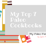 My Top 7 Paleo Cookbooks