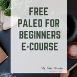 Paleo for Beginners E-Course