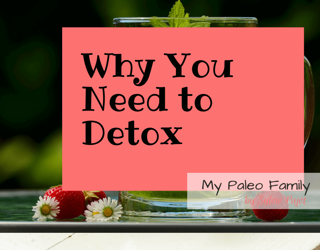 Why you need to detox