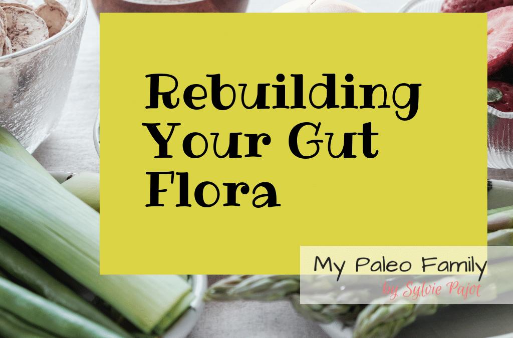 Rebuilding Your Gut Flora in 5 Simple Steps