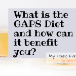 What is the GAPS diet and how can it benefit you?