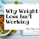 Top Reasons Why Weight Loss Isn't Working