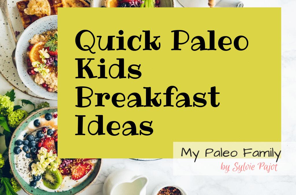 Quick Paleo Kids Breakfasts
