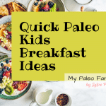 Quick Paleo Breakfasts Your Kids Can Make
