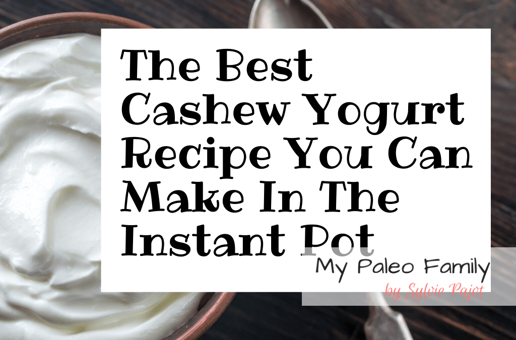 Cashew Yogurt Recipe