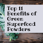 Top 11 Benefits of Green Superfood Powders
